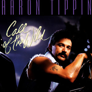 Aaron Tippin - Call of the Wild   (Used CD)