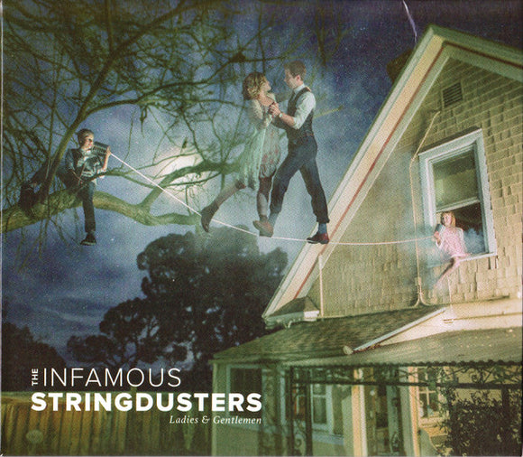 Infamous Stringdusters - Ladies & Gentlemen   (New CD)