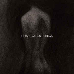Being as an Ocean - Being as an Ocean  (New CD)