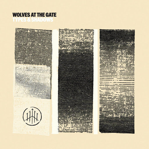 Wolves at the Gates - Types & Shadows  (New CD)