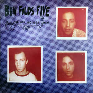 Ben Folds Five - Whatever and Ever Amen  (New Vinyl LP)