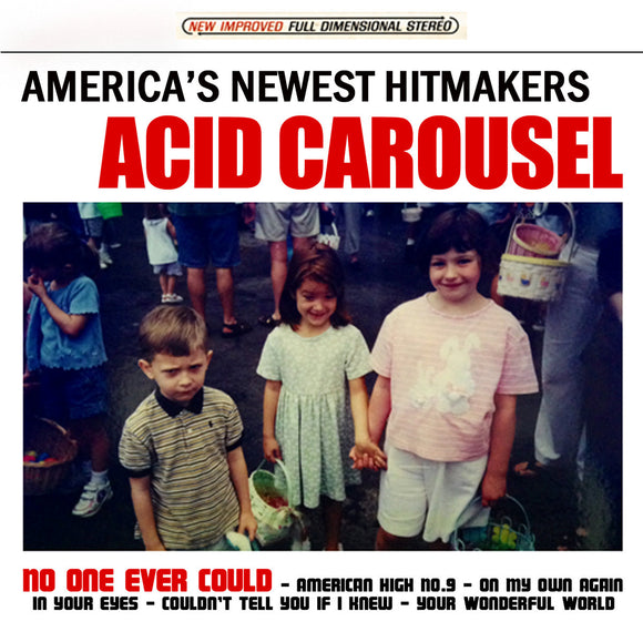 Acid Carousel - America's Newest Hitmakers  (New CD)