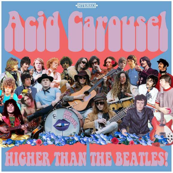 Acid Carousel - Higher Than the Beatles  (New CD)