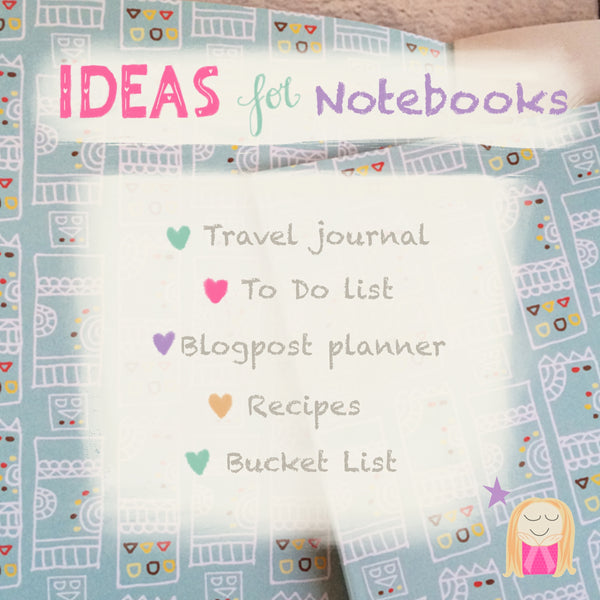 Ideas for Notebooks!