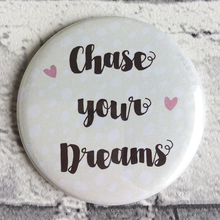 Load image into Gallery viewer, Chase your Dreams illustrated 58mm magnet