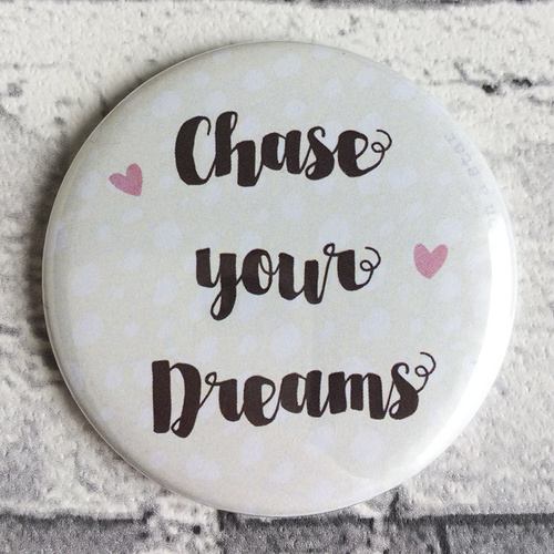 Chase your Dreams illustrated 58mm magnet