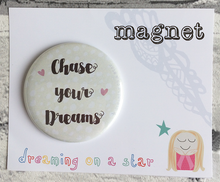 Load image into Gallery viewer, Chase your dreams illustrated 58mm magnet in cute packaging