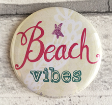 Load image into Gallery viewer, 'Beach Vibes' illustrated 58mm magnet