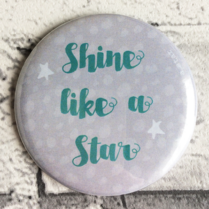 Shine like a Star illustrated 58mm magnet