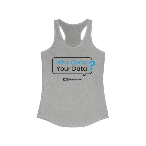 Women's Perfect Racerback Tank with Permission Message Print