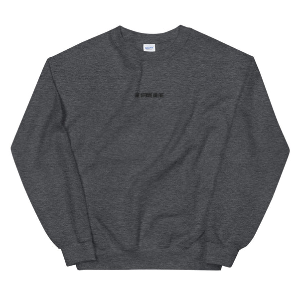 Live Offensive And Free Crew Neck