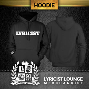 "Lyricist Lounge ""Lyricist"" Hoodie"