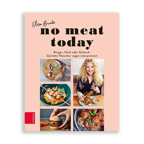 No meat today : Geliebte Klassiker vegan