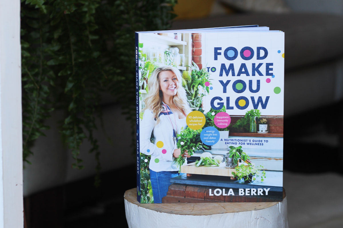 Lola Berry Food to Make You Glow