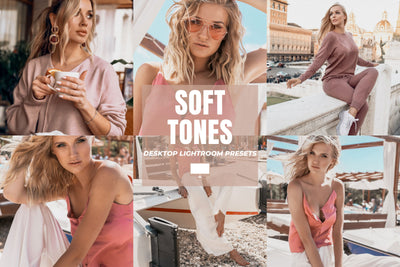 SOFT TONES DESKTOP LIGHTROOM PRESETS