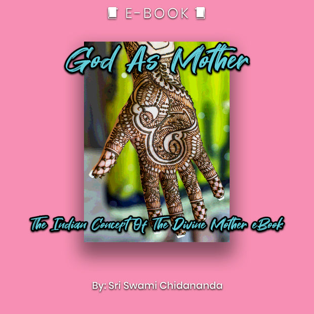 God As Mother: The Indian Concept Of The Divine Mother eBook