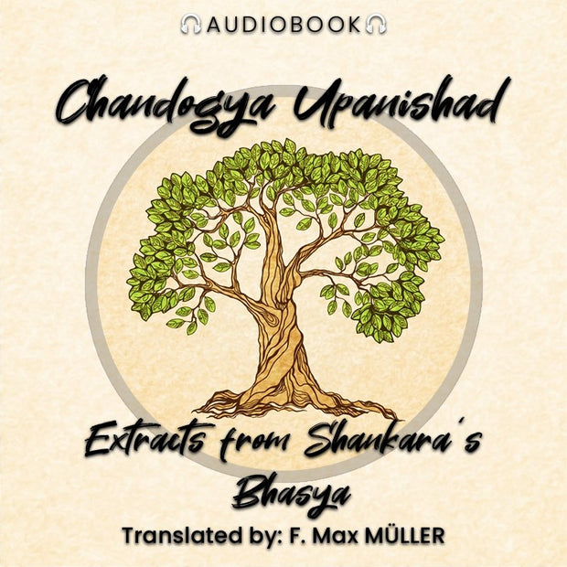 Chandogya Upanishad: Extracts from Shankara's Bhasya - Audiobook - Chakra Galaxy