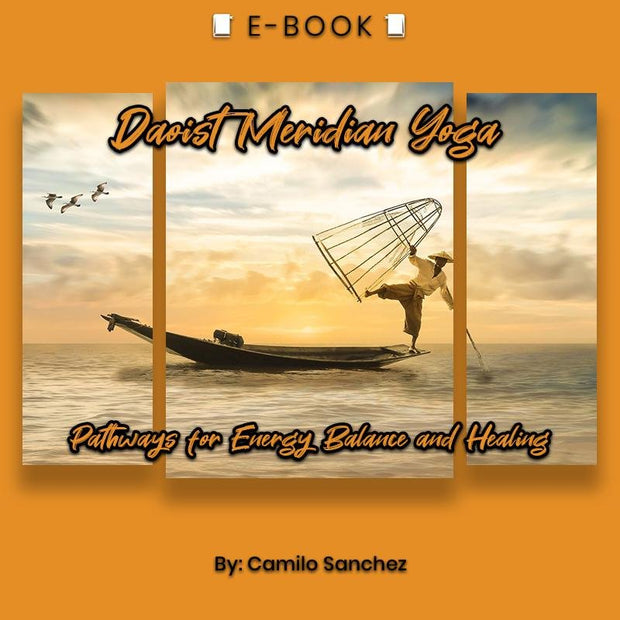 Daoist Meridian Yoga: Pathways for Energy Balance and Healing eBook - eBook - Chakra Galaxy