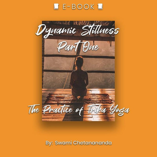 Dynamic Stillness Part One: The Practice of Trika Yoga eBook - eBook - Chakra Galaxy