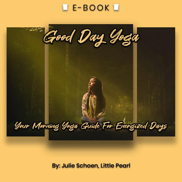 Good Day Yoga: Your Morning Yoga Guide For Energized Days eBook - eBook - Chakra Galaxy