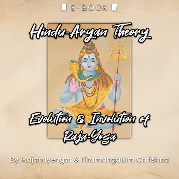 Hindu-Aryan Theory on Evolution & Involution of Raja-Yoga eBook - eBook - Chakra Galaxy