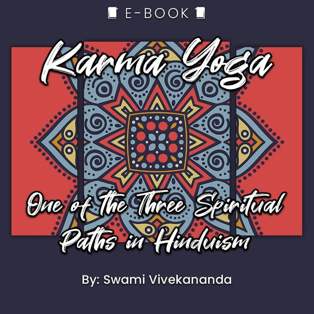 Karma Yoga: One of the Three Spiritual Paths in Hinduism eBook - eBook - Chakra Galaxy