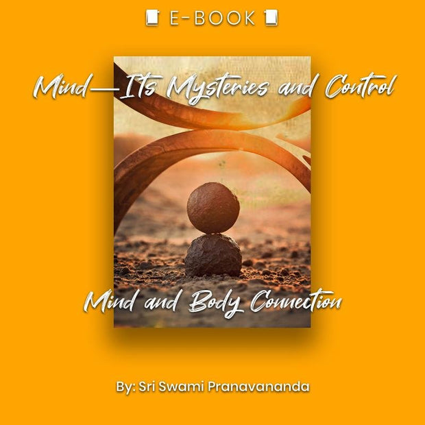 Mind—Its Mysteries and Control: Mind and Body Connection eBook - eBook - Chakra Galaxy