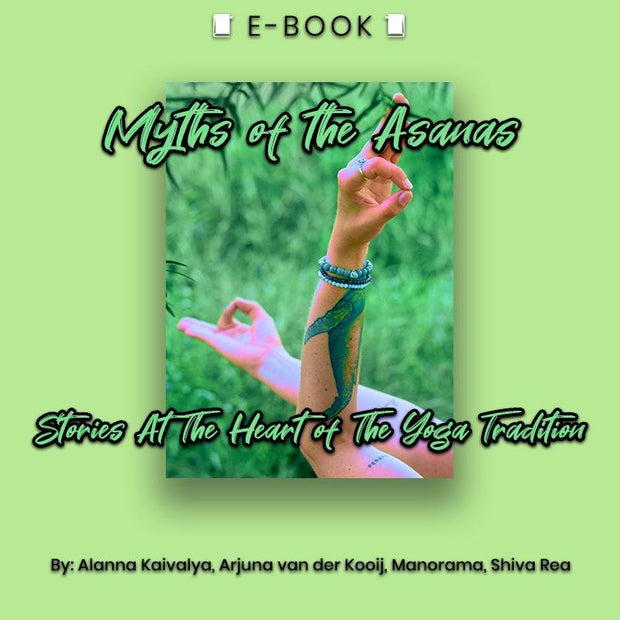 Myths of the Asanas: Stories at the Heart of the Yoga Tradition eBook - eBook - Chakra Galaxy