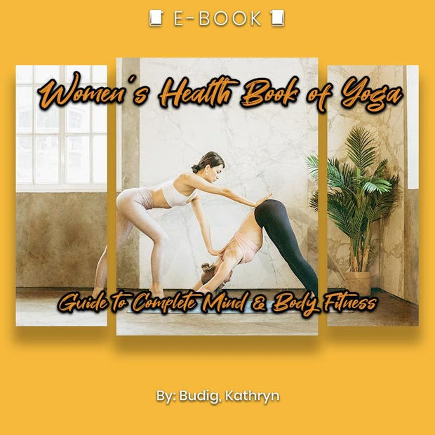 Women's Health Book of Yoga: Guide to Complete Mind & Body Fitness eBook - eBook - Chakra Galaxy