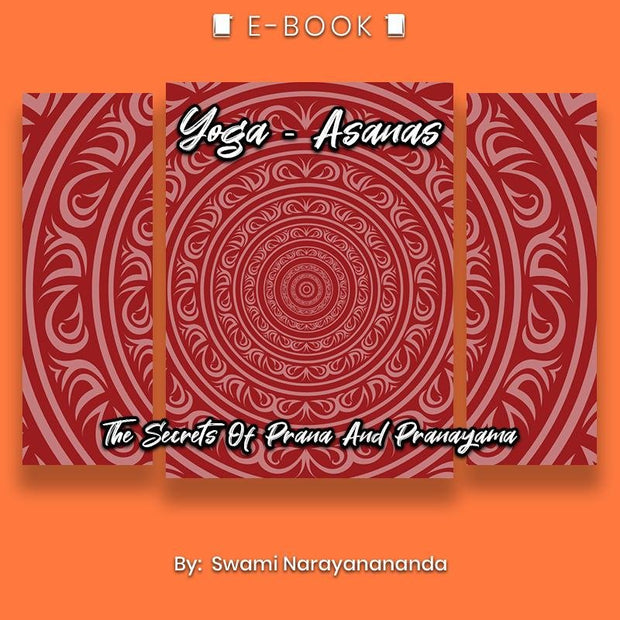 Yoga - Asanas: The Secrets Of Prana And Pranayama eBook - eBook - Chakra Galaxy