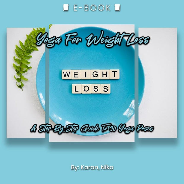 Yoga For Weight Loss: A Step-By-Step Guide To 90 Yoga Poses eBook - eBook - Chakra Galaxy