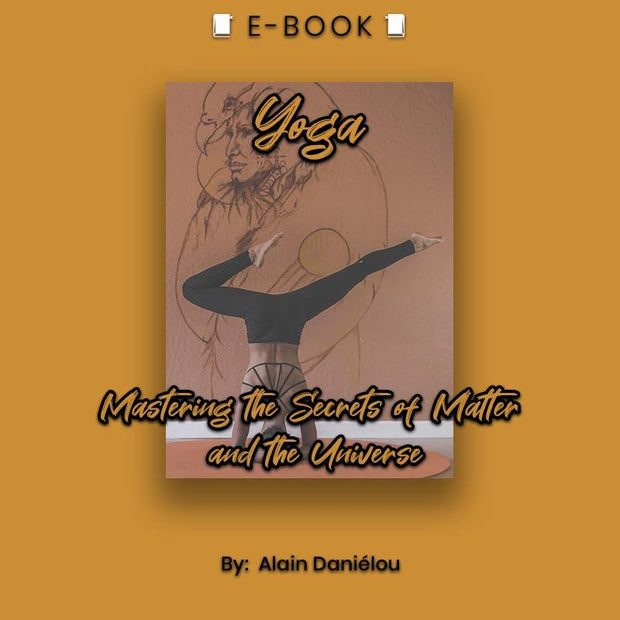 Yoga: Mastering the Secrets of Matter and the Universe eBook - eBook - Chakra Galaxy