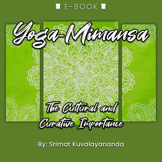 Yoga-Mimansa: The Cultural and Curative Importance eBook - eBook - Chakra Galaxy