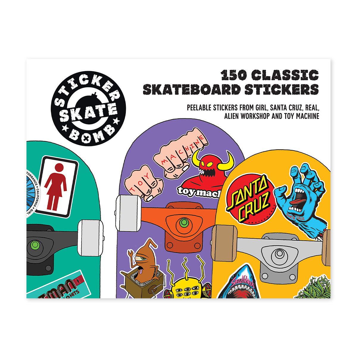 Stickerbomb Skateboard: 150 Classic Skateboard Stickers