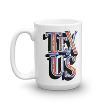 Load image into Gallery viewer, Tex•US - Mug