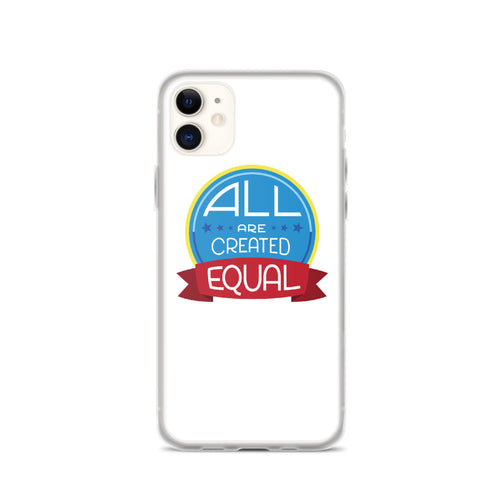All are created equal - iPhone Case