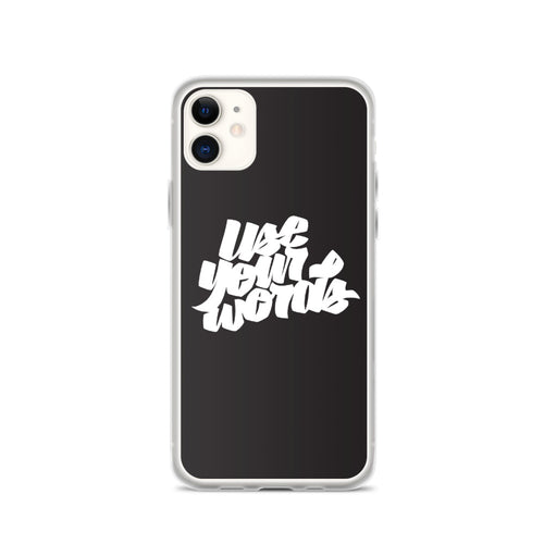 Use your words - iPhone case