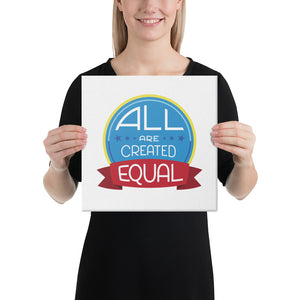 All are created equal - Canvas