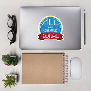 All are created equal - stickers