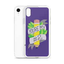 Load image into Gallery viewer, You're My #2 - iPhone case