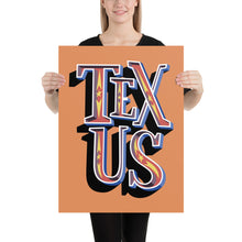 Load image into Gallery viewer, TEX•US poster