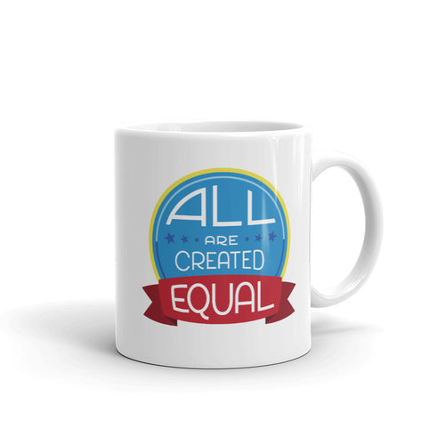 All are created equal - Mug