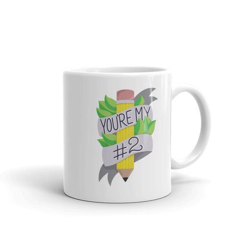 You're my #2 - Mug