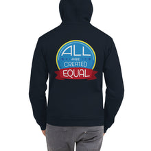 Load image into Gallery viewer, All are created equal - Hoodie sweater