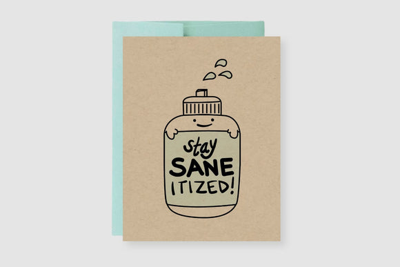 Stay Sane-itized Greeting Card