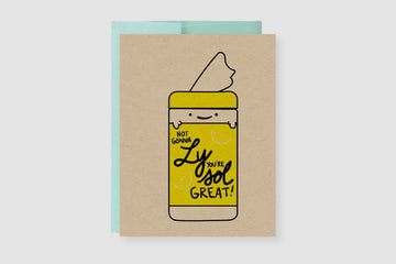 Not Gonna Ly, You're Sol Great Lysol Greeting Card