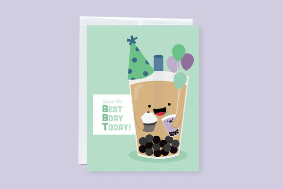 Have the Best Bday Today (BBT) Punny Greeting Card