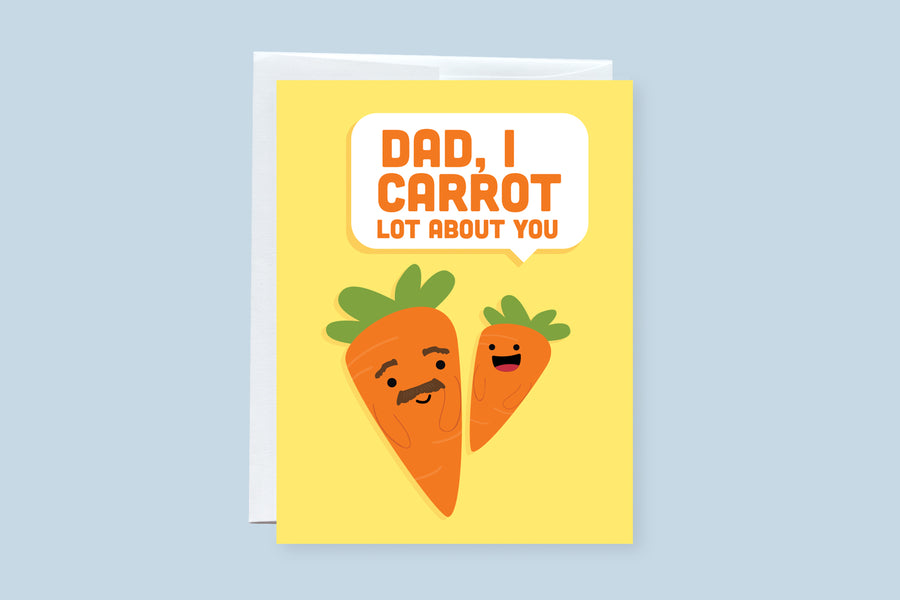 Dad, I Carrot Lot About You Punny Greeting Card