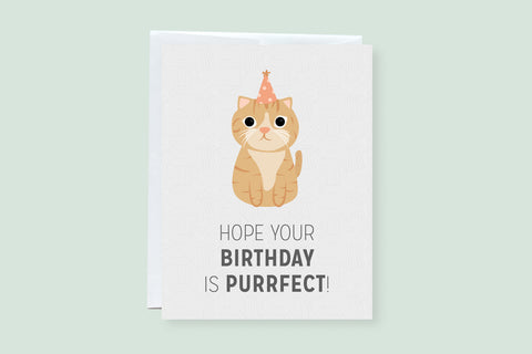 Hope Your Birthday Is Purrrrfect - Punny Greeting Card