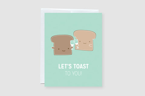 Let's Toast to You Punny Greeting Card